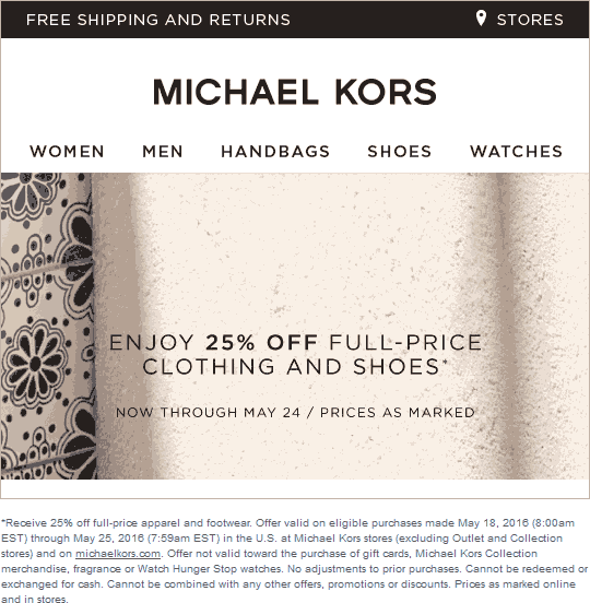 Michael Kors Coupon February 2017 25% off at Michael Kors, ditto online