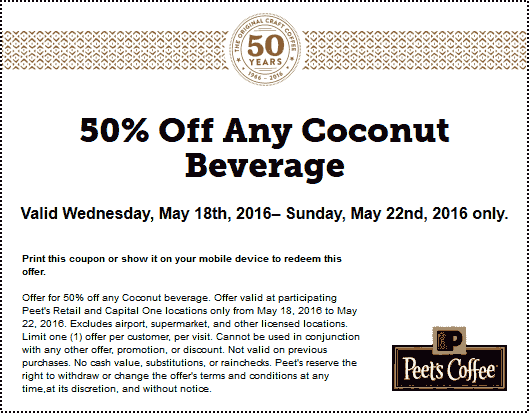 Peets Coffee & Tea Coupon January 2017 50% off coconut beverages at Peets Coffee & Tea