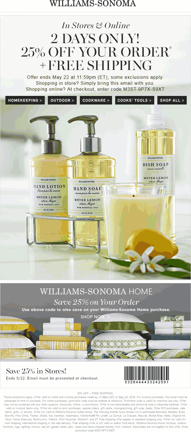 Williams-Sonoma Coupon May 2018 25% off at Williams-Sonoma, or online via promo code M3ST-9P7X-S9XT