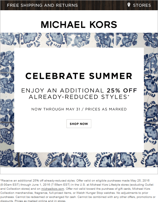 Michael Kors Coupon November 2017 Extra 25% off sale items at Michael Kors, ditto online