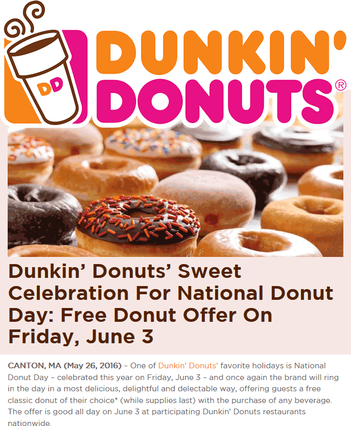 Dunkin Donuts Coupon May 2019 Free doughnut with your drink Friday at Dunkin Donuts