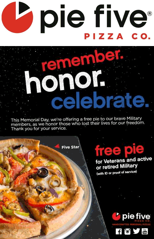 Pie Five Coupon May 2018 Free pizza for military Monday at Pie Five