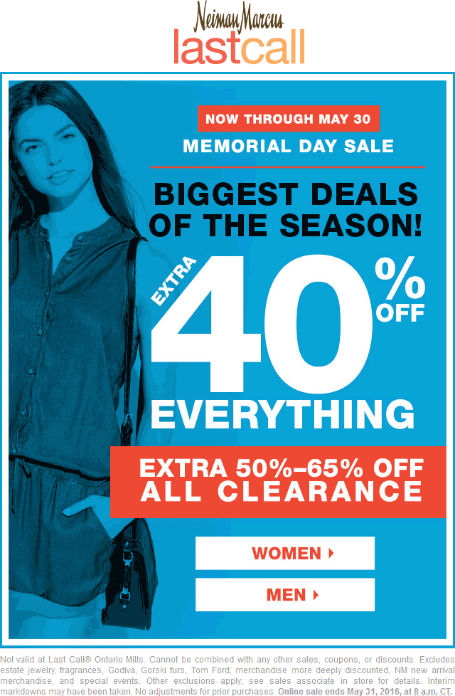 Last Call Coupon October 2016 Extra 40% off everything + 50-65% off clearance at Neiman Marcus Last Call, ditto online