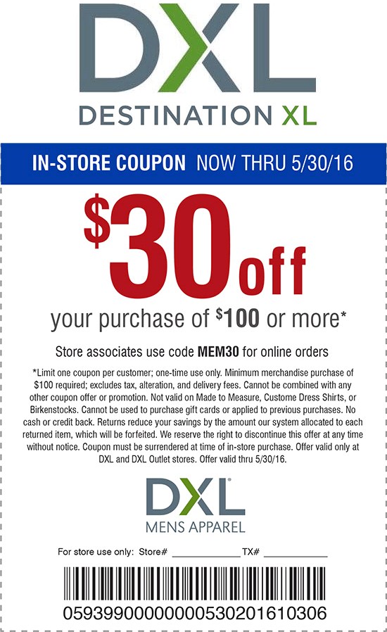 Destination XL Coupon May 2017 $30 off $100 at Destination XL, or online via promo code MEM30