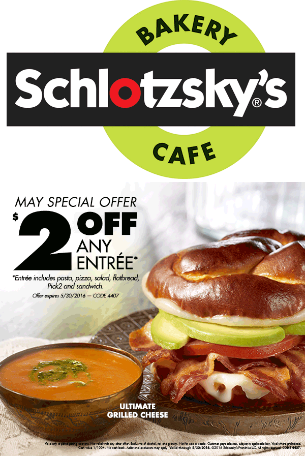 Schlotzskys Coupon December 2017 $2 off any entree at Schlotzskys