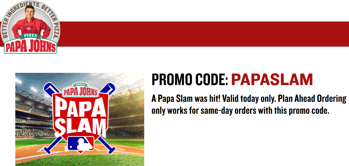 Papa Johns Coupon April 2017 40% off pizza today at Papa Johns via promo code PAPASLAM