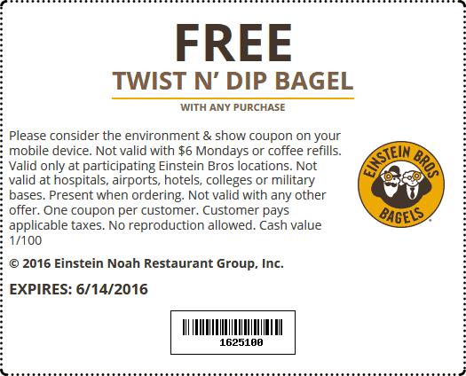 Einstein Bros Bagels Coupon January 2017 Free twist n dip bagel with any order at Einstein Bros Bagels