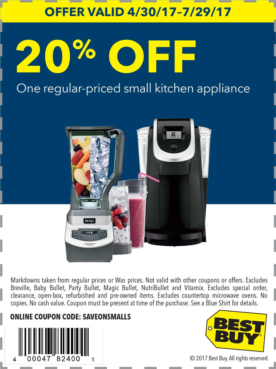 Best Buy Coupon August 2018 20% off a small appliance at Best Buy, or online via promo code SAVEONSMALLS