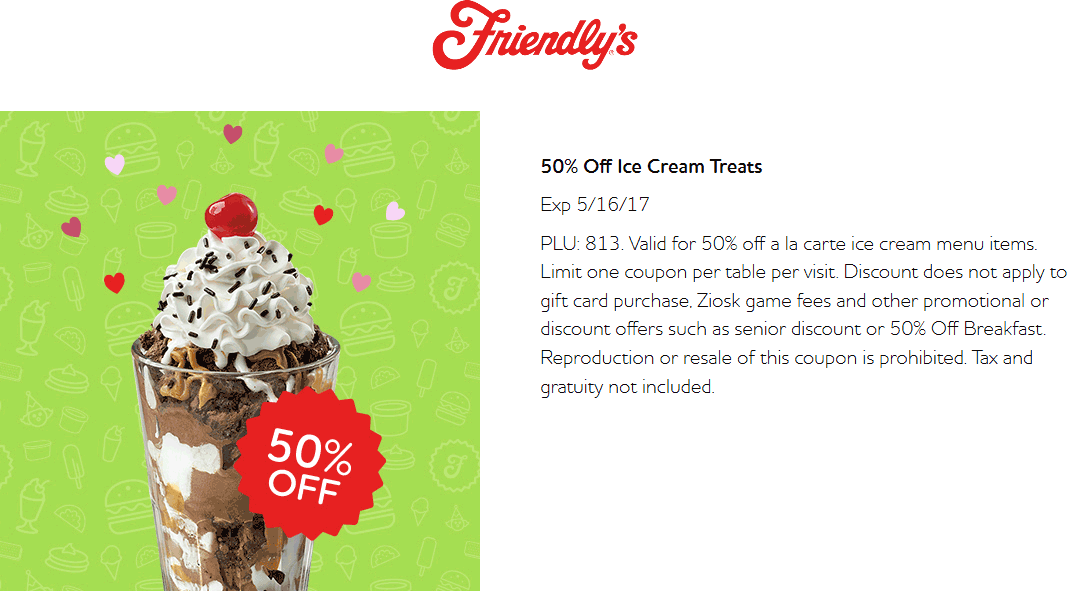 Friendlys Coupon December 2018 50% off ice cream at Friendlys restaurants