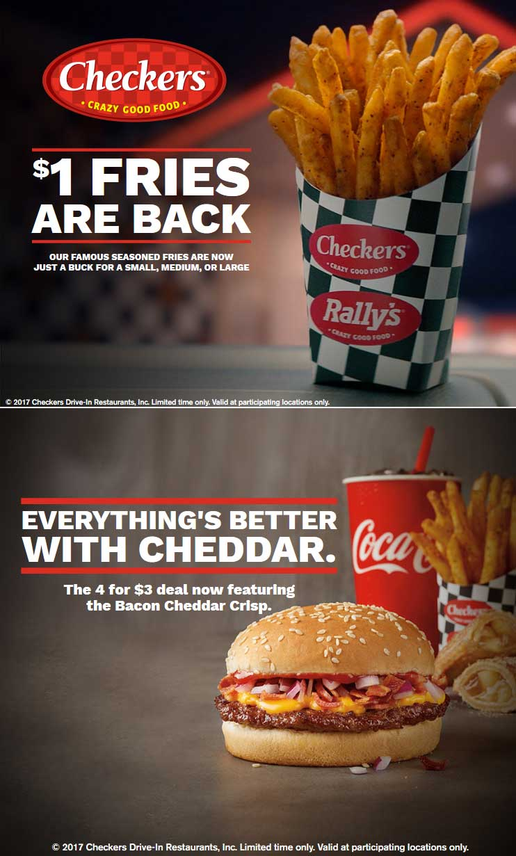Checkers Coupon February 2018 Large seasoned fries for $1 buck at Rallys & Checkers restaurants, also burger + fries + drink + pie = $3
