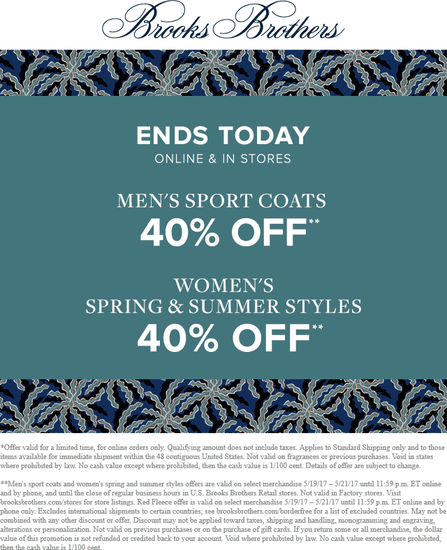 Brooks Brothers Coupon September 2018 40% off sport coats today at Brooks Brothers, ditto online