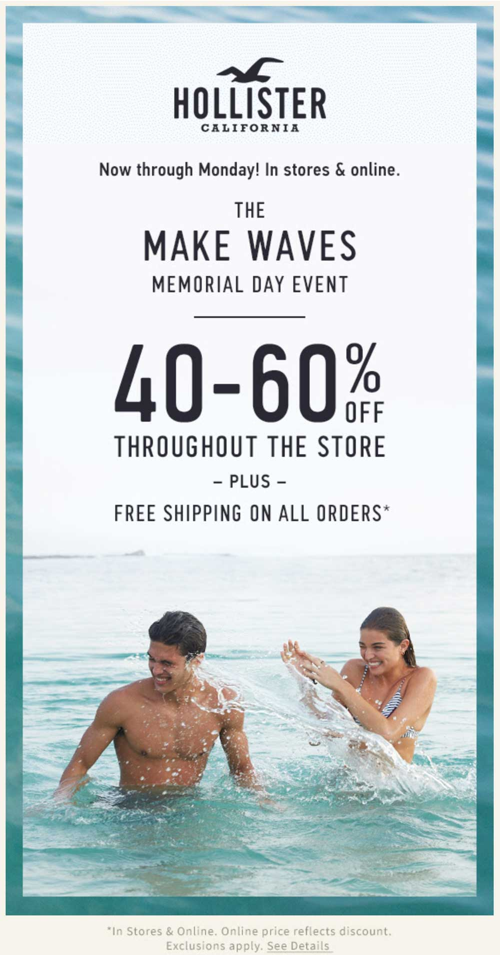 Hollister Coupon March 2019 40-60% off everything at Hollister, ditto online