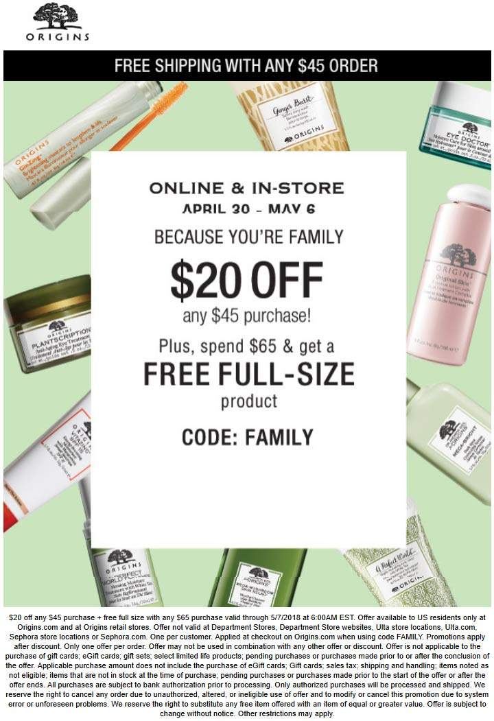 Origins Coupon April 2019 $20 off $45 & free full size item over $65 at Origins, or online via promo code FAMILY