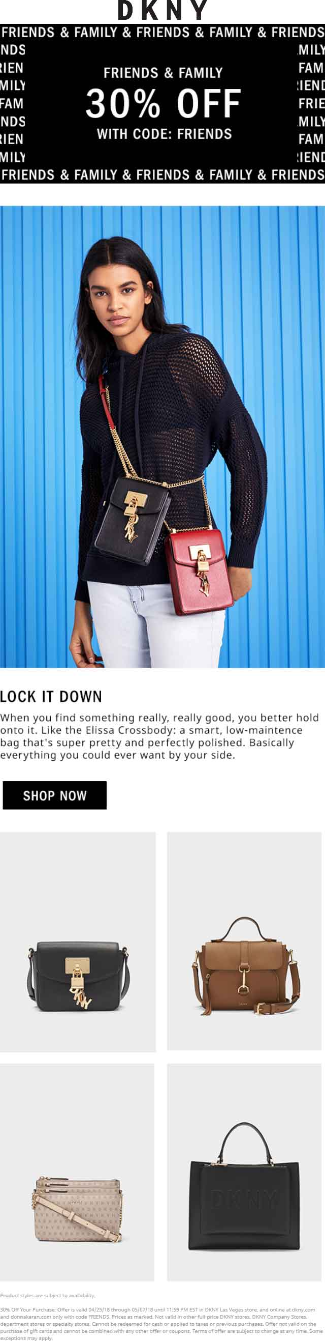 DKNY.com Promo Coupon 30% off at DKNY, or online via promo code FRIENDS