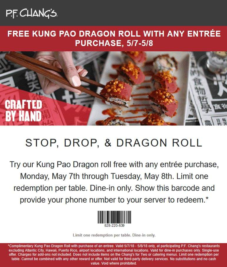 P.F. Changs Coupon January 2019 Free dragon roll with your entree today at P.F. Changs