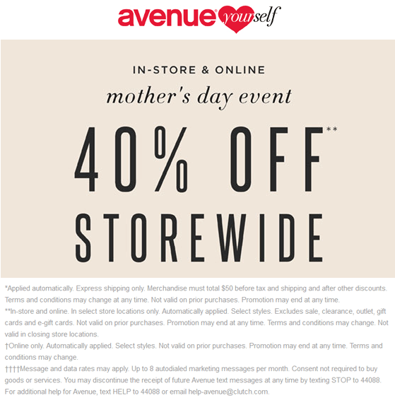 Avenue.com Promo Coupon 40% off everything at Avenue, ditto online