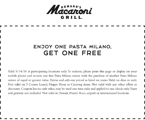 Macaroni Grill Coupon May 2019 Second pasta milano free today at Macaroni Grill restaurants