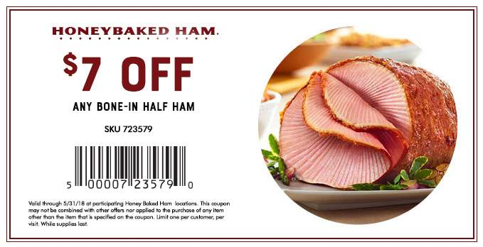 Honey Baked Ham Coupon July 2018 $7 off ham at Honey Baked Ham restaurants