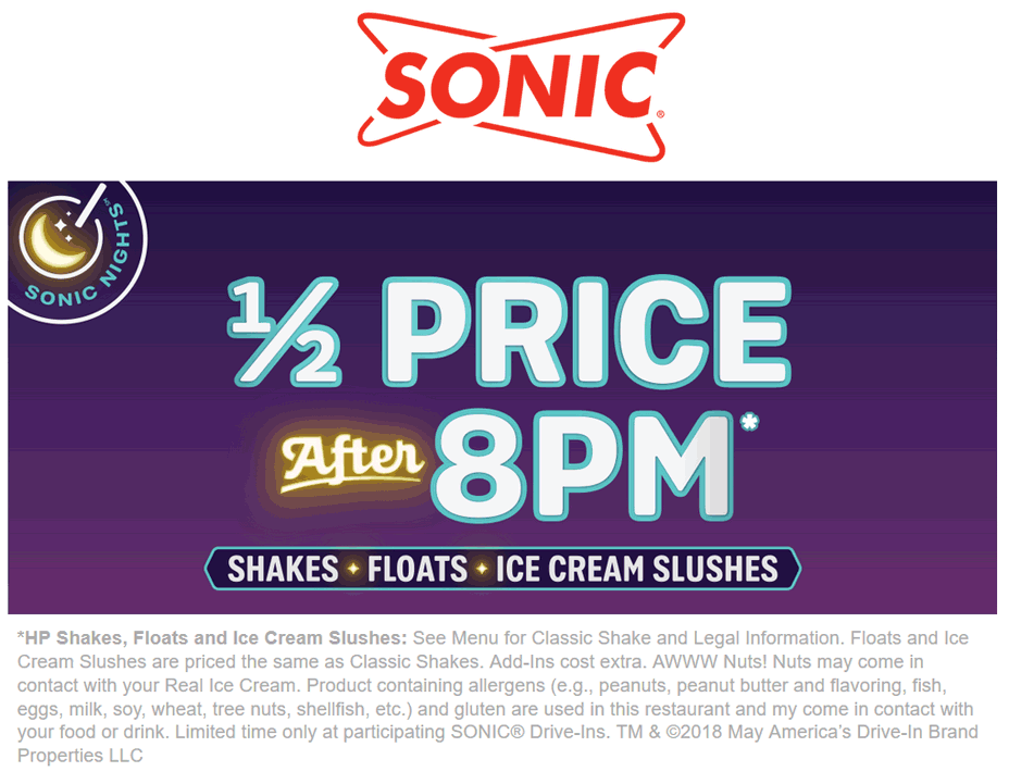 Sonic Drive-In Coupon June 2018 50% off shakes & slushies after 8p at Sonic Drive-In