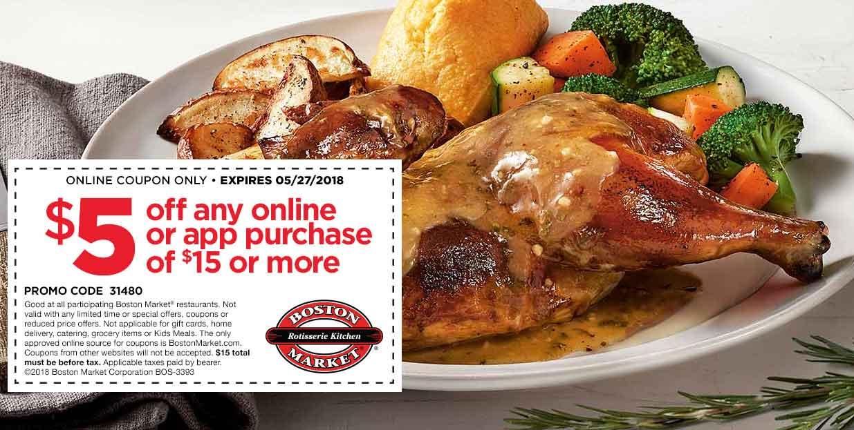 Boston Market Coupon June 2018 $5 off $15 online at Boston Market restaurants via promo code 31480
