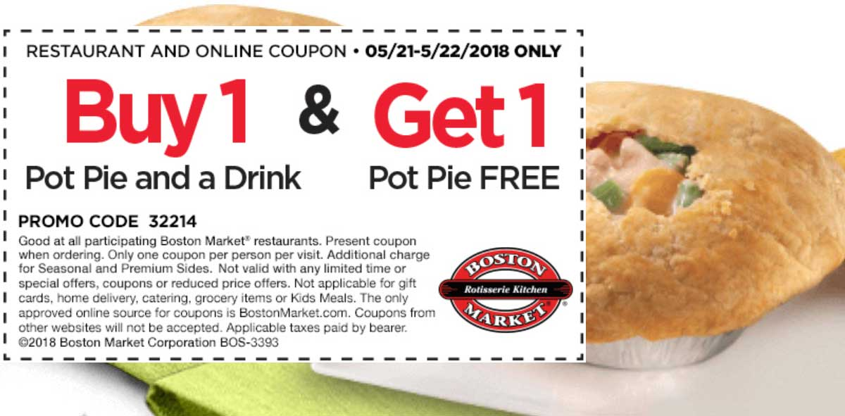 Boston Market Coupon June 2018 Second pot pie free today at Boston Market restaurants