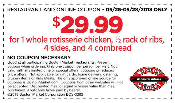Boston Market Coupon December 2018 Whole chicken + half rack ribs + 4 sides + 4 cornbread = $30 at Boston Market