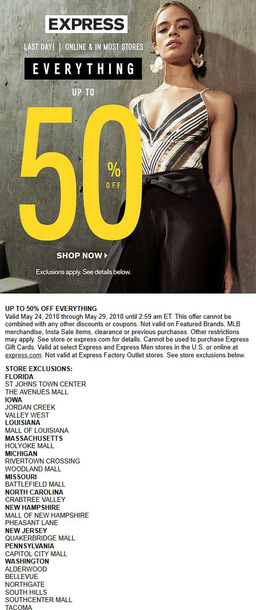 Express.com Promo Coupon 50% off sale going on today at Express, ditto online