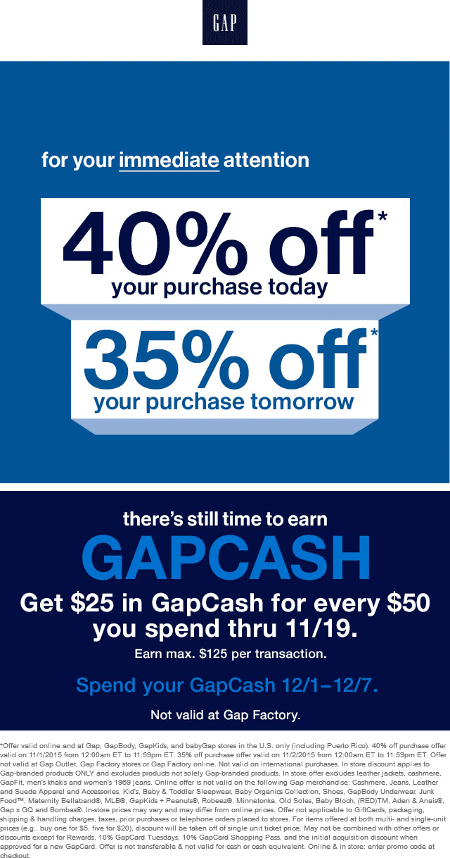 Gap Coupon January 2017 40% off at Gap, GapBody, GapKids, and babyGap, or online via promo code NOW - 35% off Monday