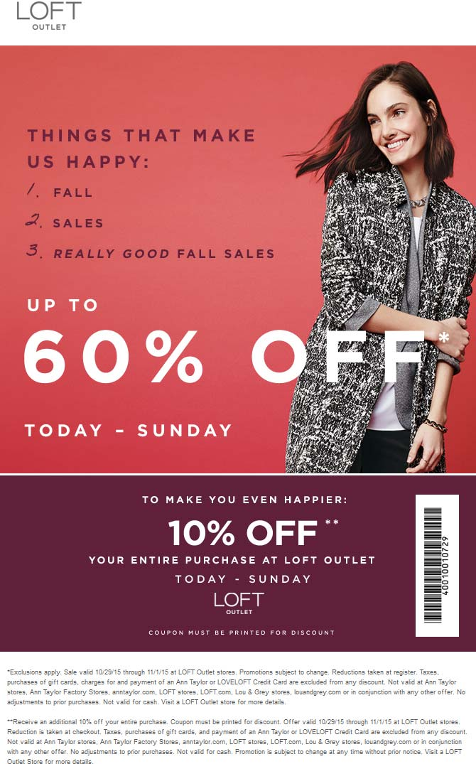 LOFT Outlet Coupon May 2018 Extra 10% off the 60% sale today at LOFT Outlet