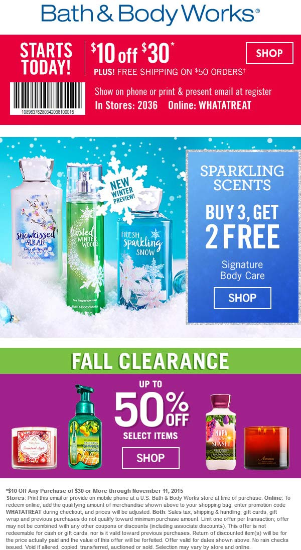 Bath & Body Works Coupon January 2018 $10 off $30 at Bath & Body Works, or online via promo code WHATATREAT