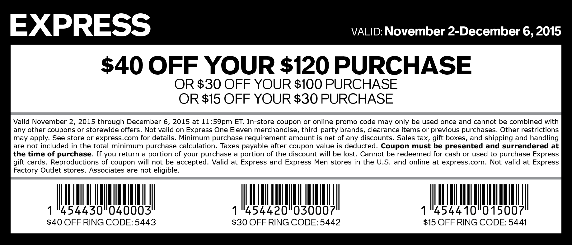 Express Coupon December 2016 $15 off $30 & more at Express, or online via promo code 5441