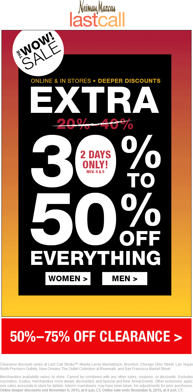 Last Call Coupon June 2018 Extra 30-50% off everything at Neiman Marcus Last Call, ditto online