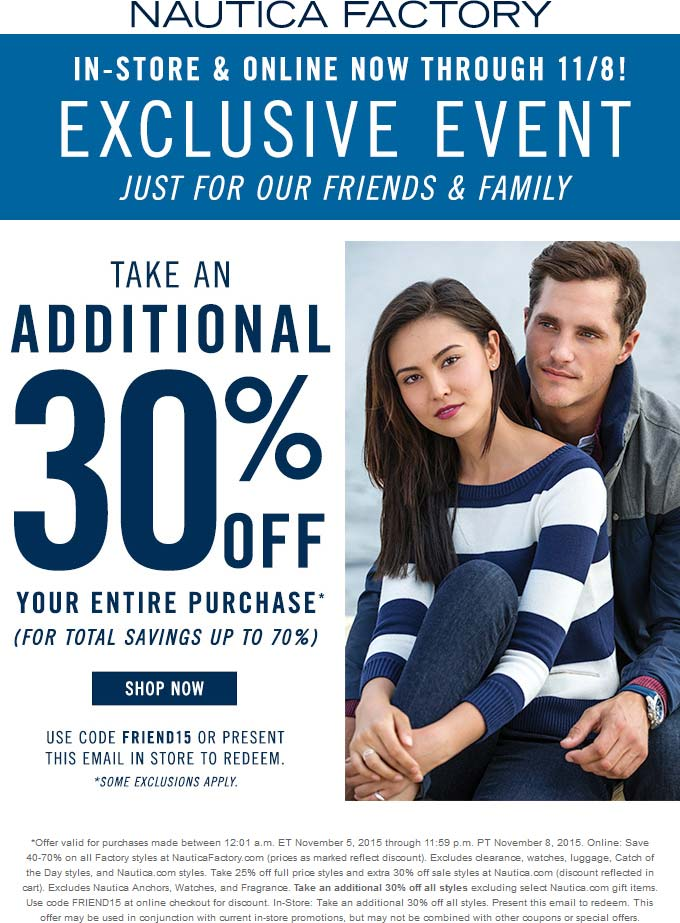 Nautica Factory Coupon February 2019 Extra 30% off at Nautica Factory, or online via promo code FRIEND15