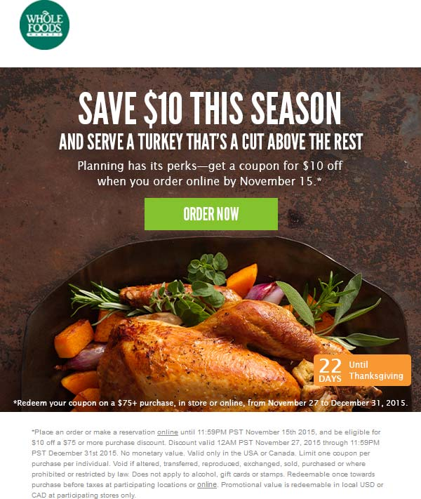 Whole Foods Coupon November 2017 Reserve online and get $10 off $75 at Whole Foods