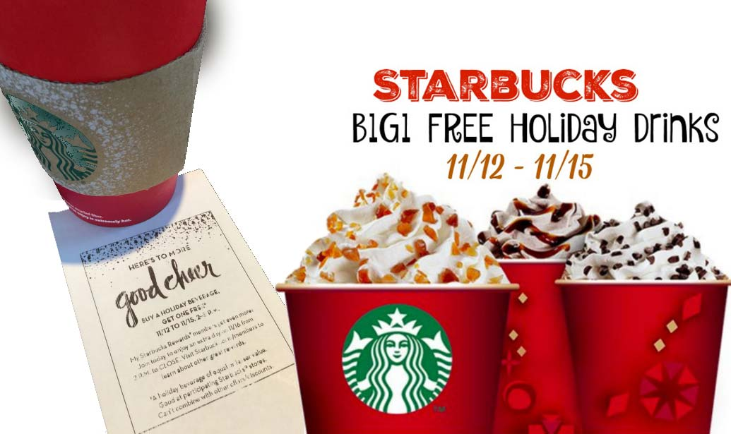 Starbucks Coupon May 2017 Second holiday drink free the 12-15th from 2-5pm at Starbucks