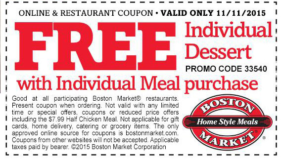 Boston Market Coupon February 2019 Free dessert with your meal Wednesday at Boston Market