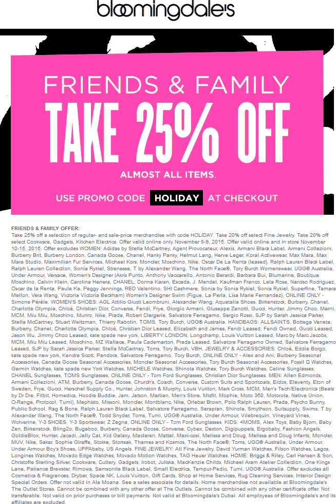 Bloomingdales Coupon May 2017 25% off at Bloomingdales, or online via promo code HOLIDAY