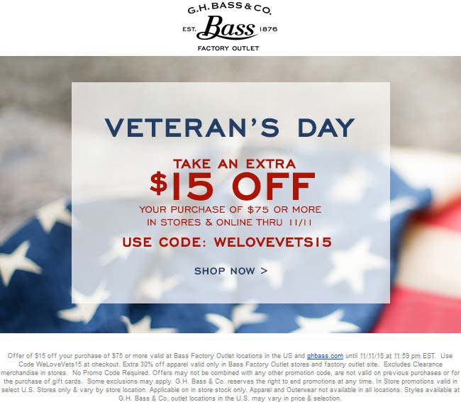 G.H. Bass Coupon August 2017 $15 off $75 at G.H. Bass, or online via promo code WELOVEVETS15