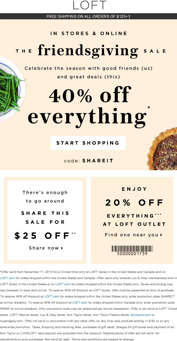 LOFT Coupon November 2017 40% off everything at LOFT, or online via promo code SHAREIT