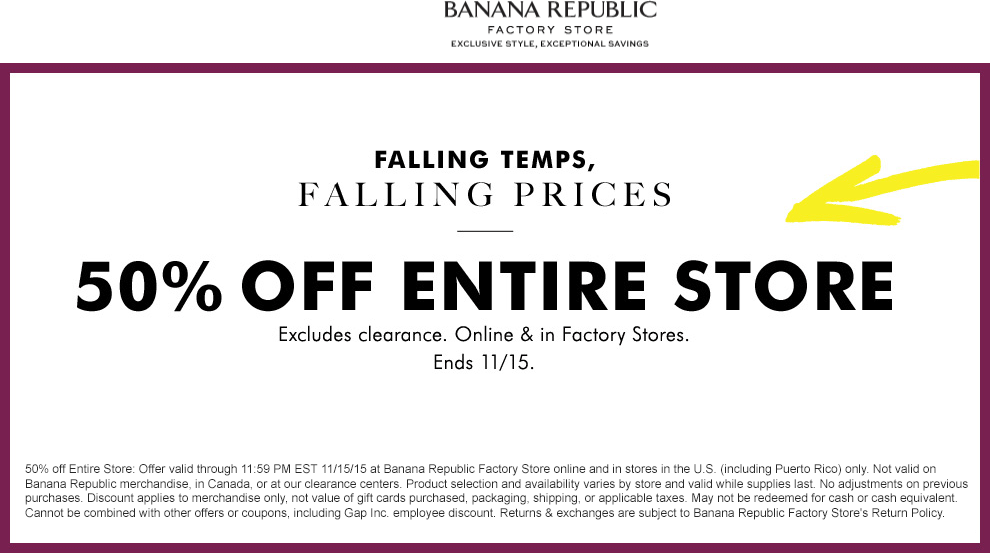 Banana Republic Factory Coupon August 2017 Extra 50% off everything at Banana Republic Factory, ditto online