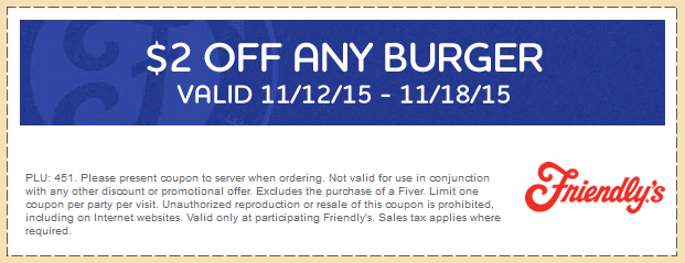 Friendlys Coupon December 2018 $2 off any burger at Friendlys restaurants