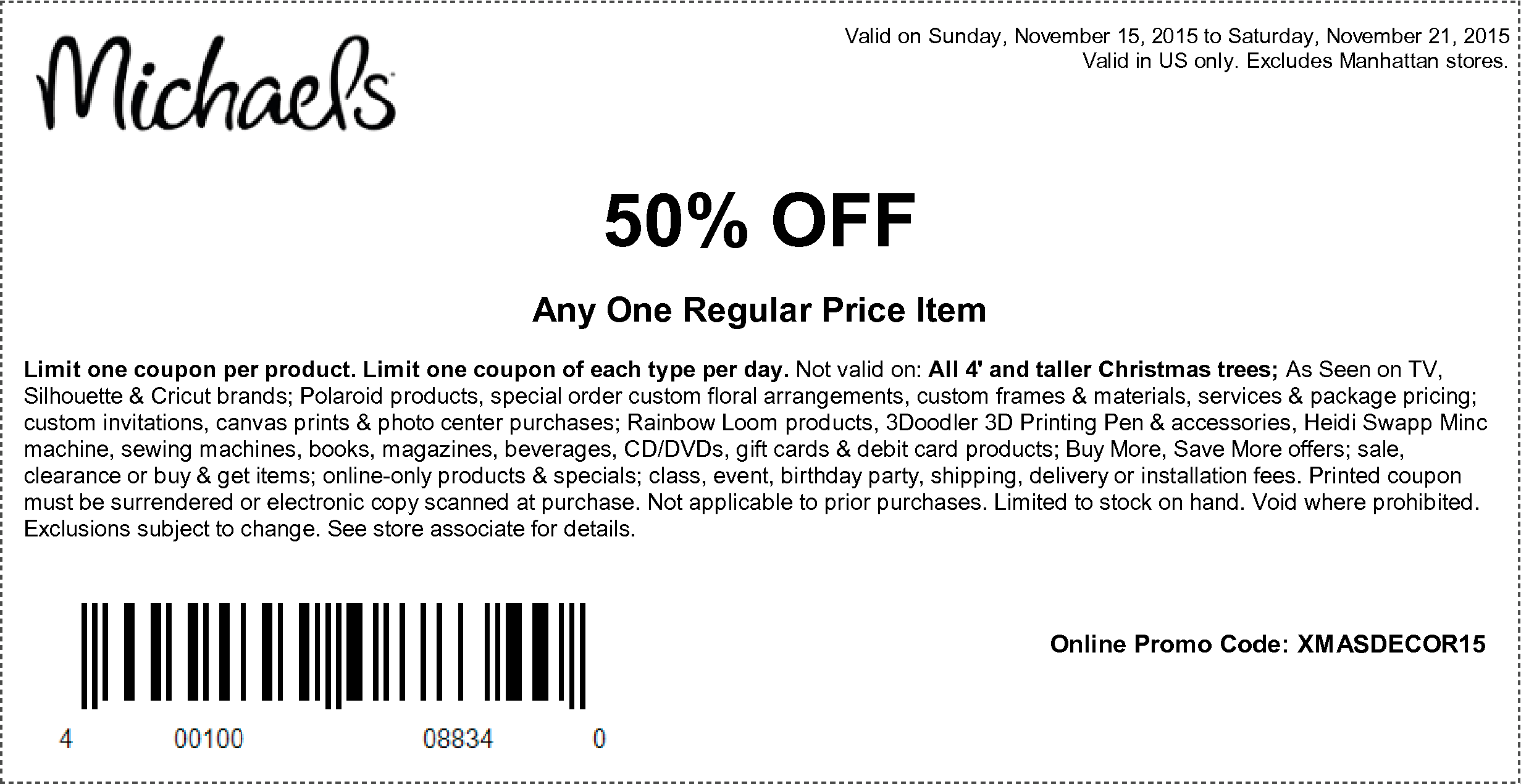 Michaels Coupon September 2017 50% off a single item at Michaels, or online via promo code XMASDECOR15