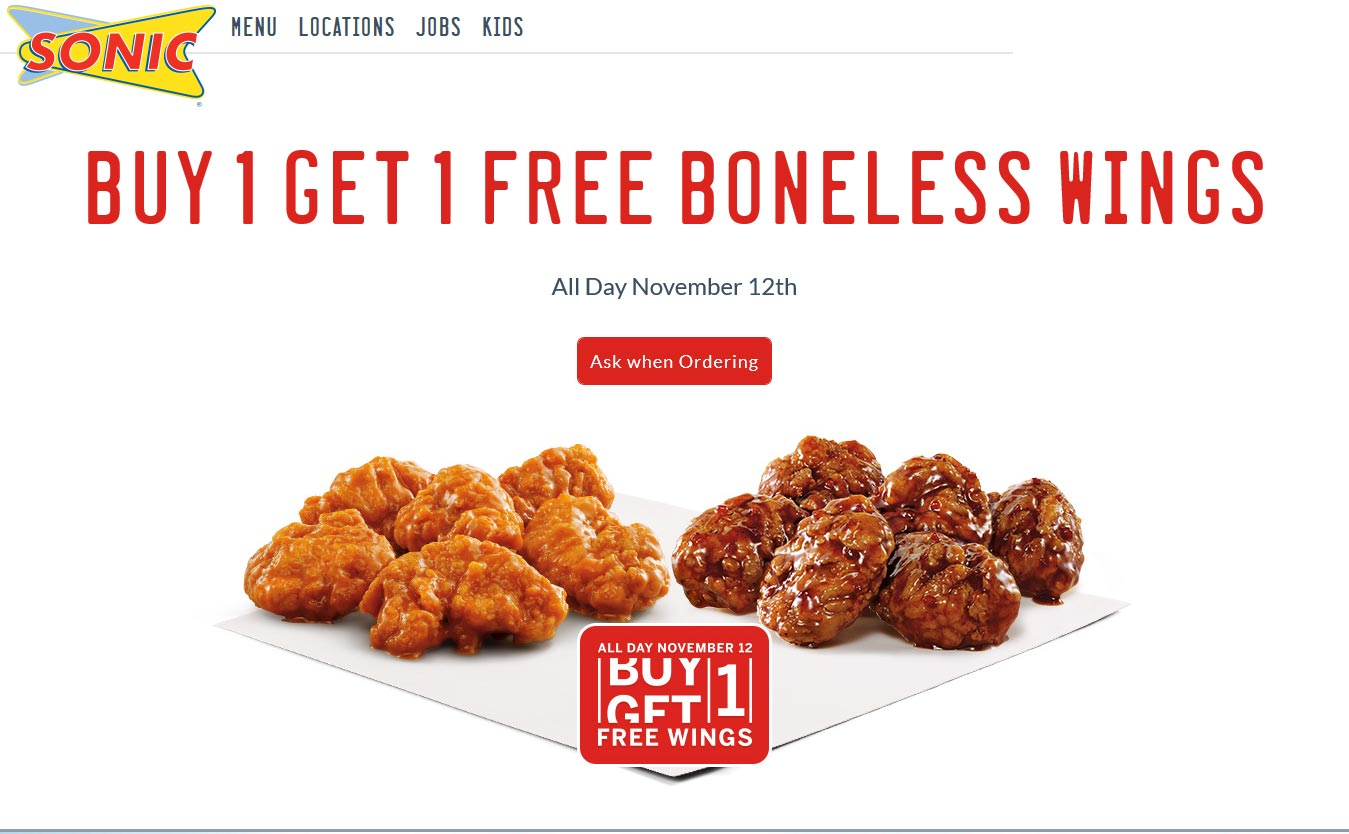 Sonic Drive-In Coupon February 2019 Second boneless wings free today at Sonic Drive-In