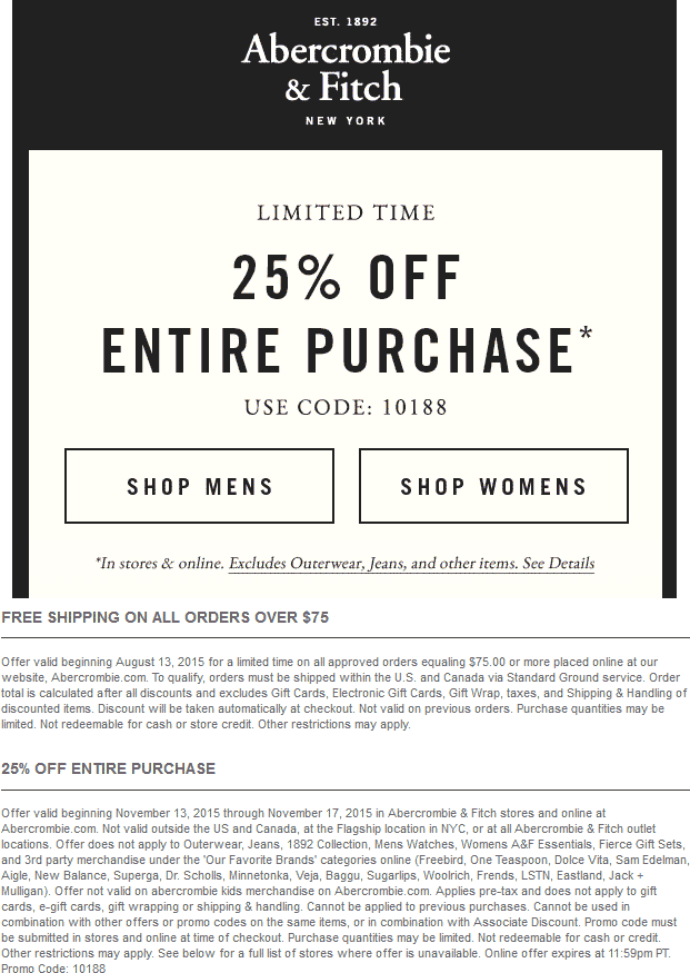 Abercrombie & Fitch Coupon November 2017 25% off at Abercrombie & Fitch, or online via promo code 10188
