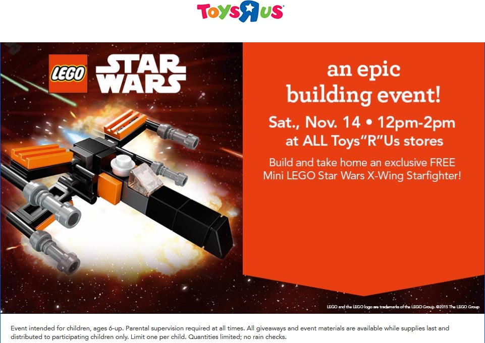 Toys R Us Coupon May 2019 Free mini LEGO Star Wars x-wing starfighter build 12-2p Saturday at Toys R Us