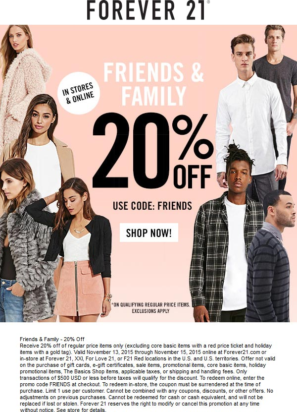 Forever 21 Coupon December 2016 20% off at Forever 21, , XXI, For Love 21, or F21 Red, or online via promo code FRIENDS