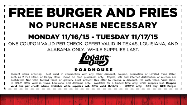 Logans Roadhouse Coupon July 2017 Free burger & fries at some Logans Roadhouse restaurants - no purchase necessary