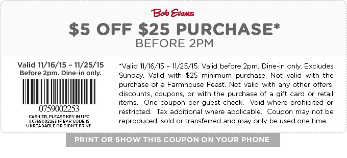 Bob Evans Coupon March 2017 $5 off $25 before 2pm at Bob Evans restaurants