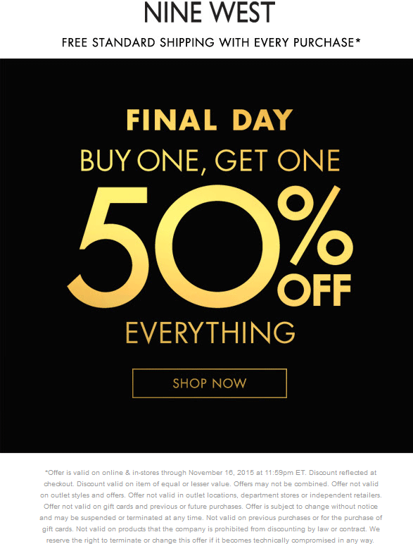 Nine West Coupon June 2017 Second item 50% off on everything today at Nine West, ditto online