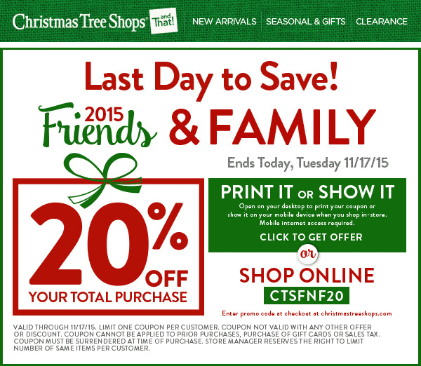 Christmas Tree Shops Coupon March 2019 20% off everything today at Christmas Tree Shops, or online via promo code CTSFNF20
